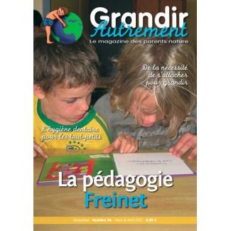 Grandir Autrement - n°34 - La pédagogie Freinet