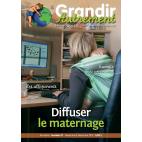 Grandir Autrement - n°37 - Diffuser le maternage