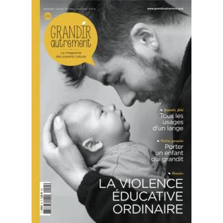 Grandir Autrement - n°45 - La violence éducative ordinaire