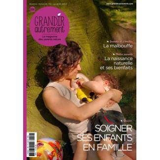 Grandir Autrement - n°46 - Soigner ses enfants en famille