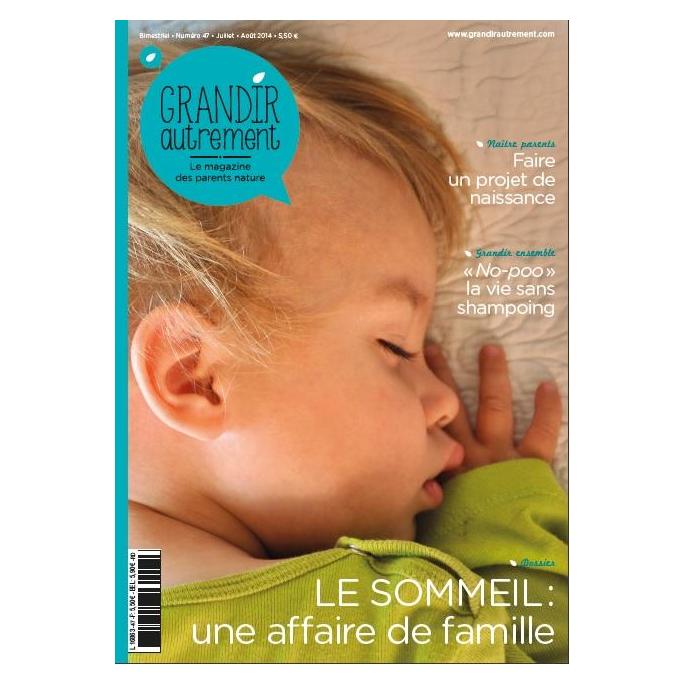 Grandir Autrement - n°47 - Le sommeil une affaire de famille