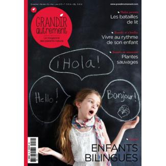 Grandir Autrement - n°52 - Enfants Bilingues
