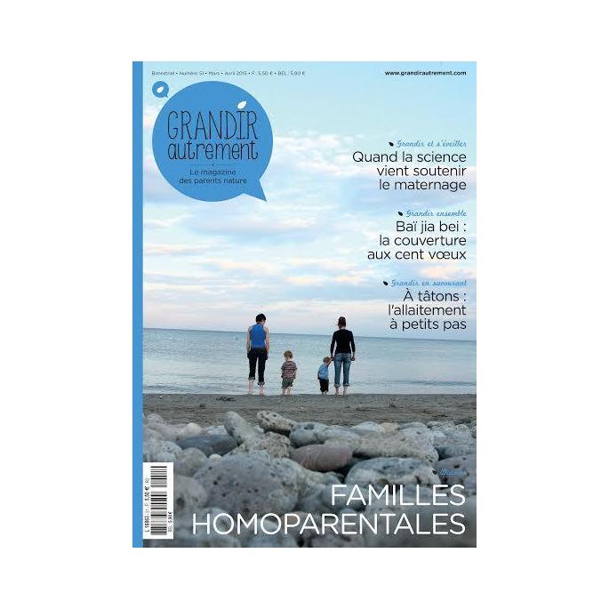 Grandir Autrement - n°51 - Familles homoparentales