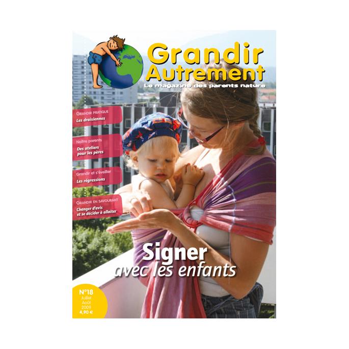Grandir Autrement - n°18 - Signer avec ses enfants