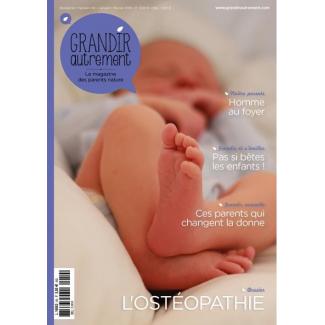 Grandir Autrement - n°50 - L'Ostéopathie