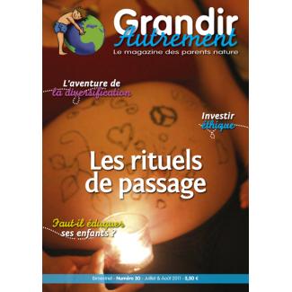 Grandir Autrement - n°30 - Les rituels de passage