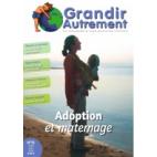 Grandir Autrement - n°12 - Adoption et marternage