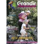 Grandir Autrement - n°22 - Les défis de la parentalité