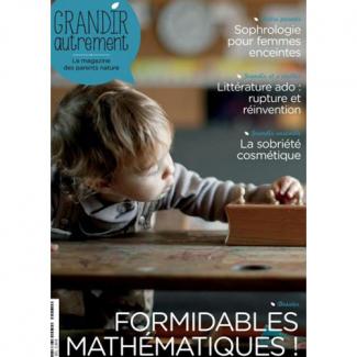 Grandir Autrement n°61 Formidables Mathématiques !
