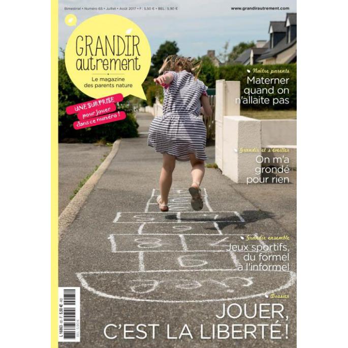 Grandir Autrement n°65 Jouer c'est la liberté!