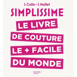Simplissime Le livre de couture le + facile du monde
