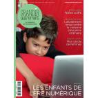 Grandir Autrement n°67 Les enfants de l'ère numérique