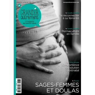Grandir Autrement n°68 Sages-femmes et doulas