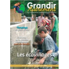 Grandir Autrement - n°24 - Les écovillages