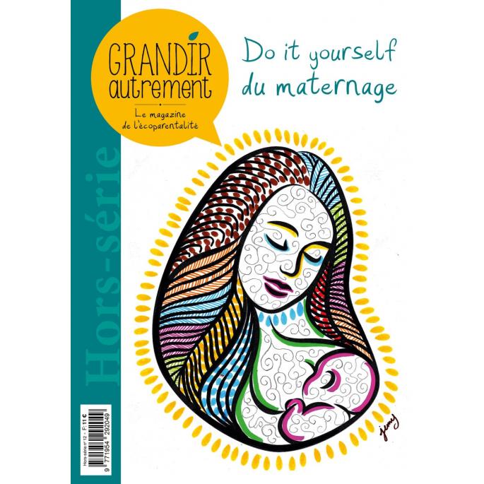 Grandir Autrement : le DIY du maternage