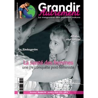 Grandir Autrement - n°44 - La santé des femmes