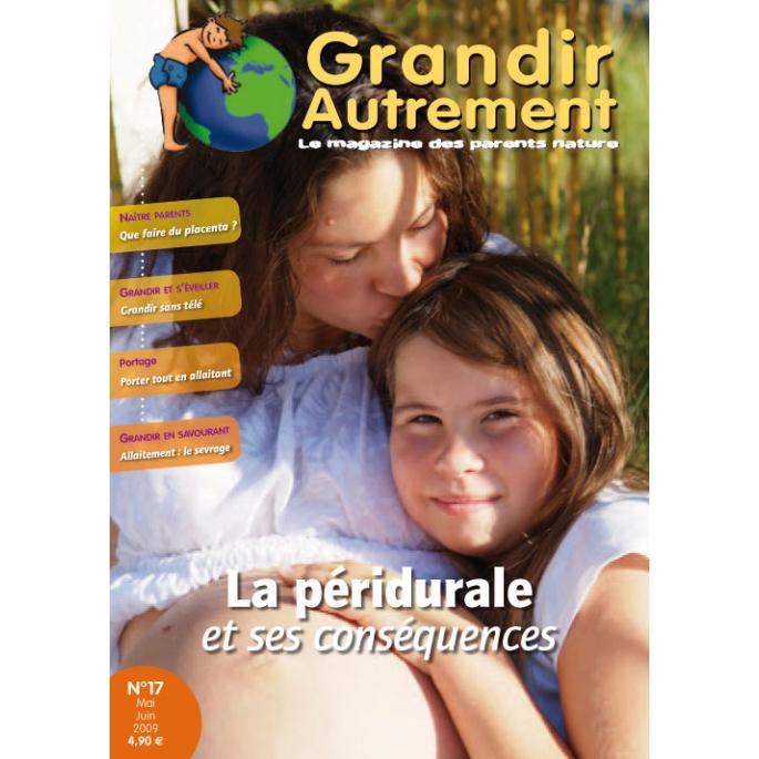 Grandir Autrement - n°17 - La péridurale