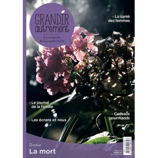 Grandir Autrement Le magazine de l'écoparentalité