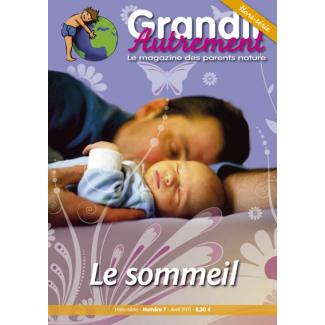 Grandir Autrement - Hors Série n°7 - Le Sommeil