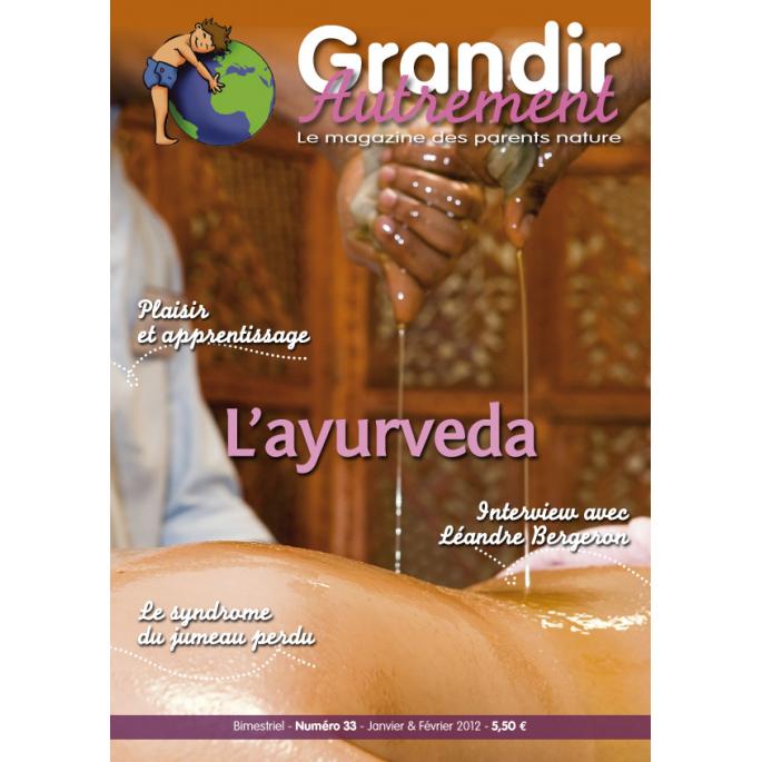 Grandir Autrement - n°33 - L'ayurveda