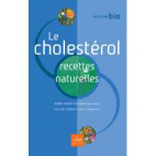 Le cholestérol - recettes naturelles