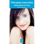 Thérapies naturelles - Problèmes de peau