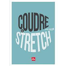 Coudre le Stretch